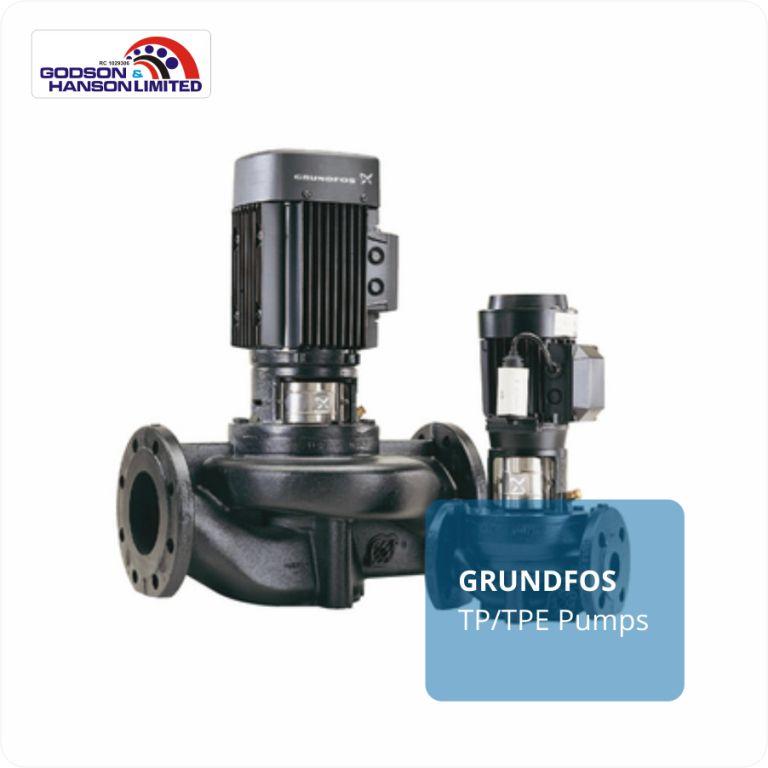 GRUNDFOS TP / TPE Pumps